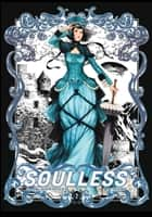 Soulless: The Manga, Vol. 2 ebook by Gail Carriger, x Rem