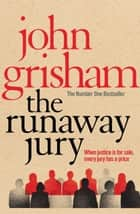 The Runaway Jury eBook by John Grisham