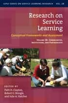 Research on Service Learning - Conceptual Frameworks and Assessments eBook by Patti H. Clayton, Robert G. Bringle, Julie A. Hatcher