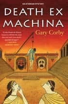 Death Ex Machina ebook by Gary Corby