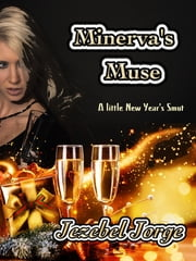 Minerva's Muse ebook by Jezebel Jorge