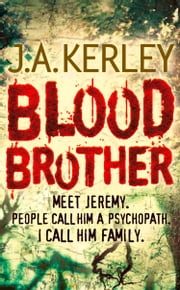 Blood Brother (Carson Ryder, Book 4) ebook by J. A. Kerley