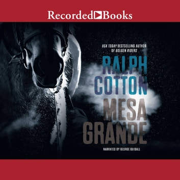 Mesa Grande audiobook by Ralph Cotton