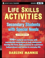 Life Skills Activities for Secondary Students with Special Needs ebook by Darlene Mannix