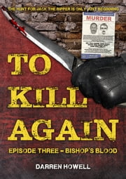 To Kill Again: Episode Three ebook by Darren Howell
