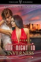 One Night in Inverness ebook by Charlotte Howard