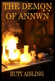 The Demon of Annwn ebook by Ruty Aisling