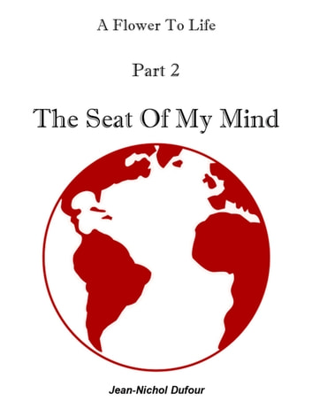 The Seat Of My Mind eBook by Jean-Nichol Dufour