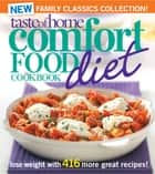 Taste of Home Comfort Food Diet Cookbook: New Family Classics Collection - Lose Weight with 416 More Great Recipes! ebook by Taste Of Home