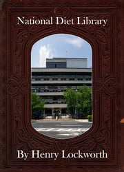 National Diet Library ebook by Henry Lockworth,Lucy Mcgreggor,John Hawk