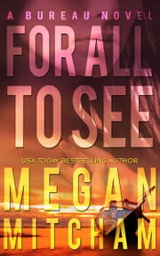 For All to See ebook by Megan Mitcham