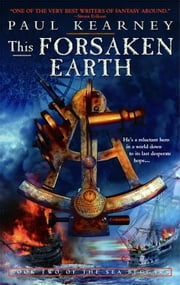 This Forsaken Earth ebook by Paul Kearney