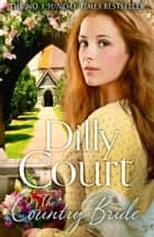 The Country Bride (The Village Secrets, Book 3) ebook by Dilly Court