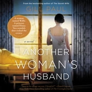 Another Woman's Husband - A Novel audiobook by Gill Paul