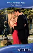 Count Maxime's Virgin (Mills & Boon Modern) ebook by Susan Stephens