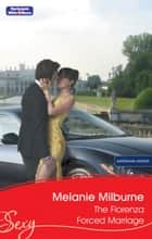 The FioreNZa Forced Marriage ebook by Melanie Milburne
