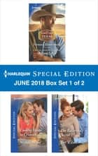 Harlequin Special Edition June 2018 Box Set 1 of 2 - Fortune's Homecoming\Coming Home to Crimson\The Ballerina's Secret ebook by Allison Leigh, Michelle Major, Teri Wilson