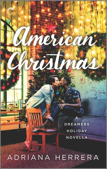 American Christmas - A Multicultural Christmas Romance ebook by Adriana Herrera