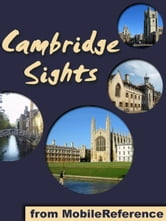 Cambridge Sights: a travel guide to the top 20 attractions in Cambridge, England (Mobi Sights) ebook by MobileReference