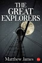 The Great Explorers ebook by