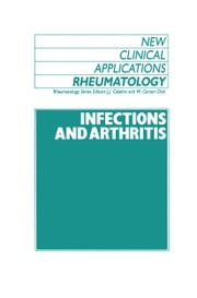 Infections and Athritis ebook by J. Calabro,W.C. Dick
