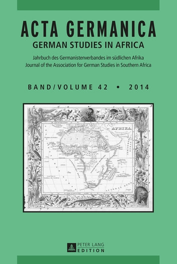 Acta Germanica - German Studies In Africa ebook by