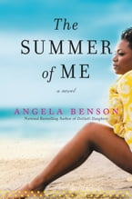 The Summer of Me, A Novel
