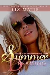 Summer Dreaming ebook by Liz Matis