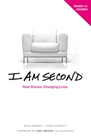 I Am Second - Real Stories. Changing Lives. ebook by Dave Sterrett