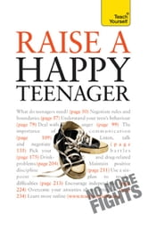 Raise a Happy Teenager: Teach Yourself ebook by Suzy Hayman