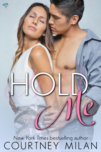 Hold Me ebook by Courtney Milan