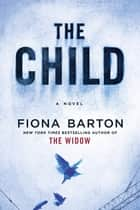 The Child ebook by Fiona Barton
