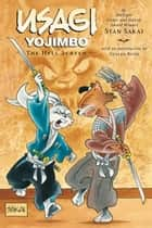 Usagi Yojimbo Volume 31: The Hell Screen ebook by Stan Sakai, Stan Sakai, Stan Sakai