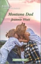 Montana Dad - A Clean Romance ebook by Jeannie Watt