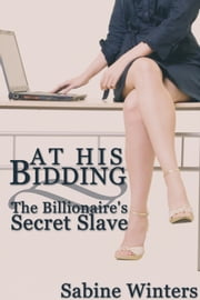 At His Bidding ebook by Sabine Winters