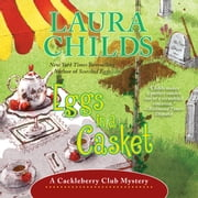 Eggs in a Casket audiobook by Laura Childs