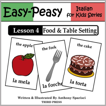Italian Lesson 4: Food & Table Setting ebook by Anthony Sparisci