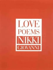 Love Poems ebook by Nikki Giovanni