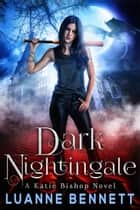 Dark Nightingale ebook by