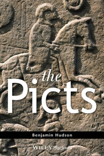 The Picts ebook by Benjamin Hudson