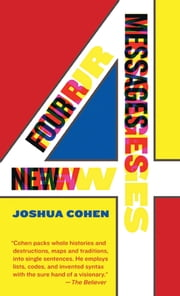 Four New Messages ebook by Joshua Cohen