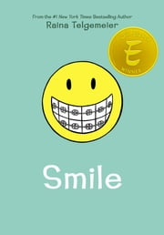 Smile eBook by Raina Telgemeier, Raina Telgemeier