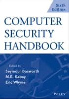 Computer Security Handbook, Set ebook by Seymour Bosworth,Eric Whyne,M. E. Kabay
