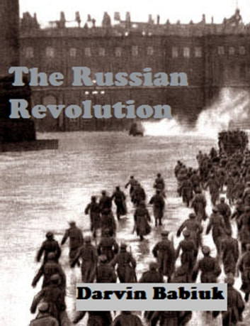 The Russian Revolution ebook by Darvin Babiuk