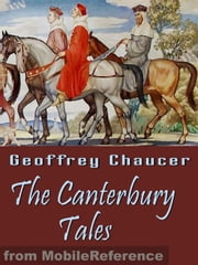The Canterbury Tales (Mobi Classics) ebook by Geoffrey Chaucer