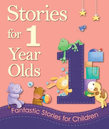 Stories for 1 Year Olds ebook by Igloo Books Ltd