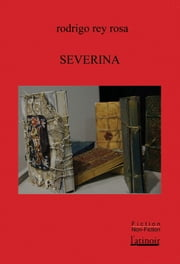Severina eBook by Rodrigo Rey Rosa