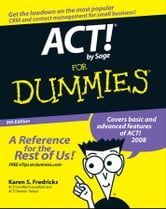 ACT! by Sage For Dummies ebook by Karen S. Fredricks