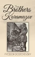 The Brothers Karamazov ebook by Fyodor Dostoyevsky