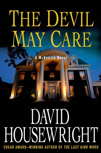 The Devil May Care Ebook By David Housewright 9781250037404